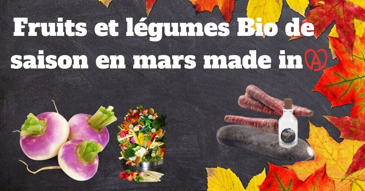 Fruits et légumes Bio du mois Mars en Alsace